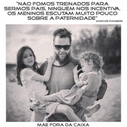 Marcos Piangers, definição de pai fora da caixa